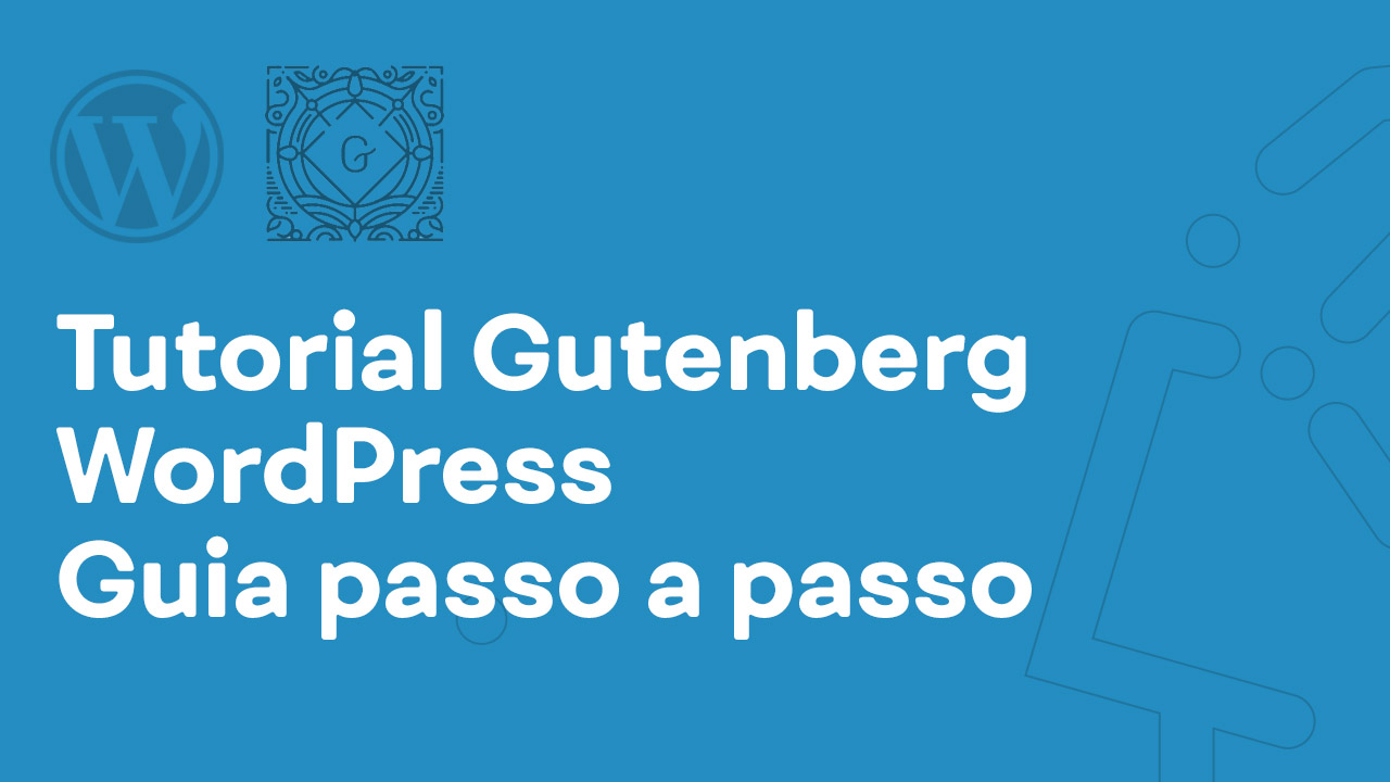 Tutorial Gutenberg WordPress