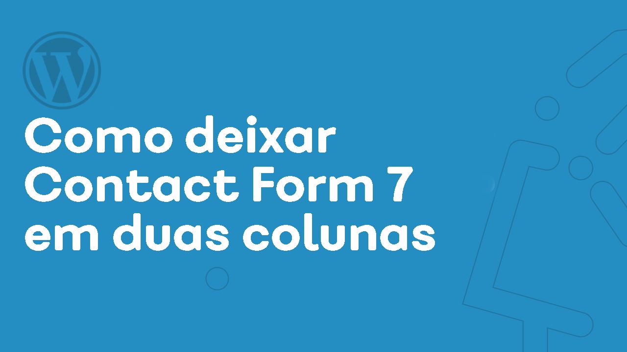 Contact Form 7 em duas Colunas